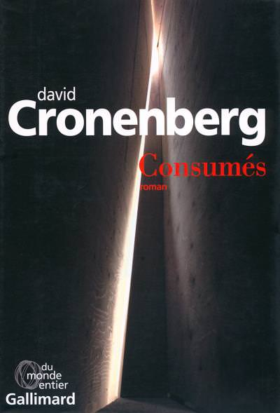 """David Cronenberg tells us everything about his first novel """"Consumed"""""""