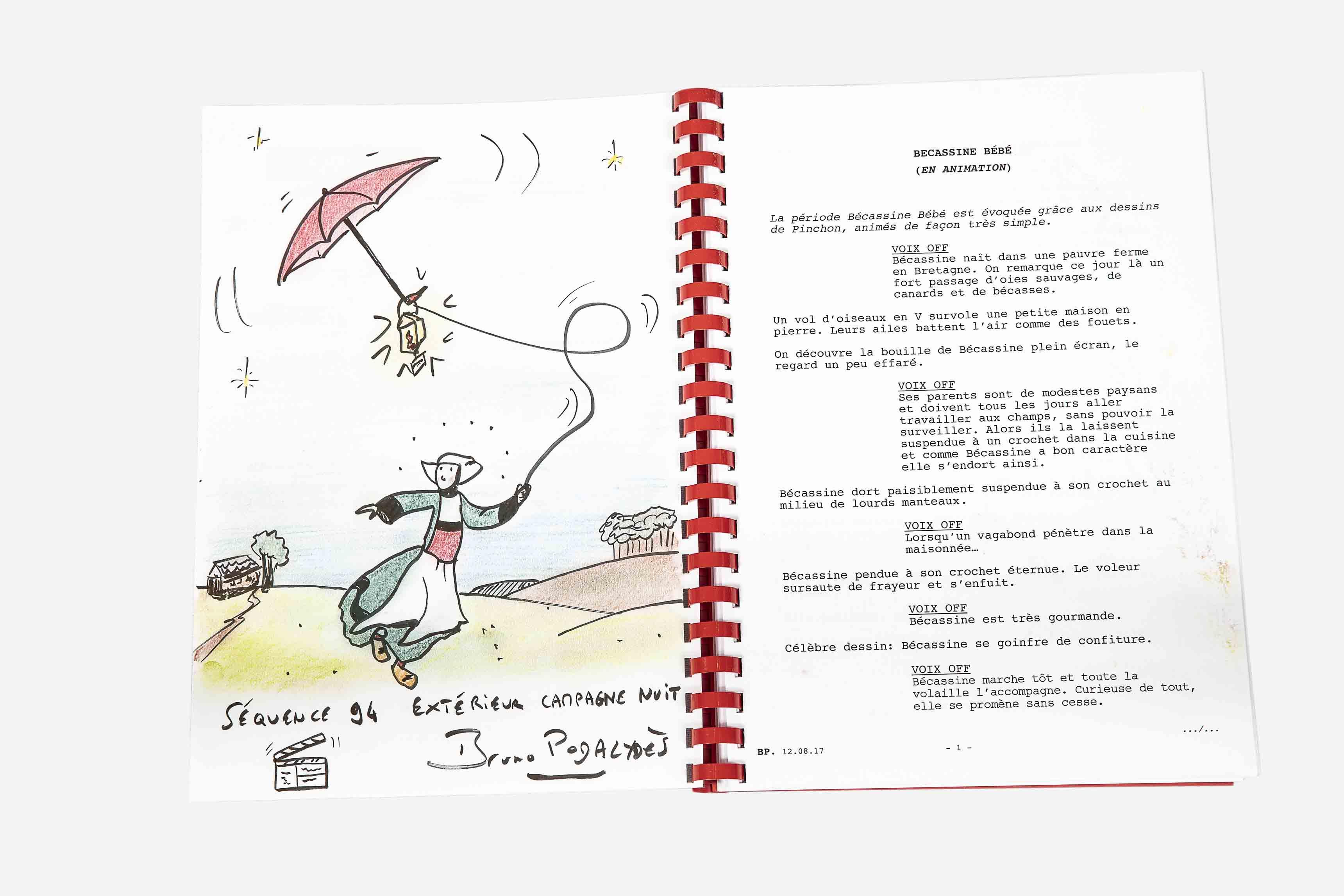 Lot n°9  Scénario et ensemble d'objets issus du tournage du film Bécassine ! de Bruno Podalydès (sortie prévue en juin 2018) Scénario signé par Bruno Podalydès, avec en première page un dessin original de ce dernier intitulé « Séquence 94 extérieur campagne nuit » représentant Bécassine et son parapluie.  Estimation : 300 - 500 €  ©CNC/Art Richelieu/Drouot