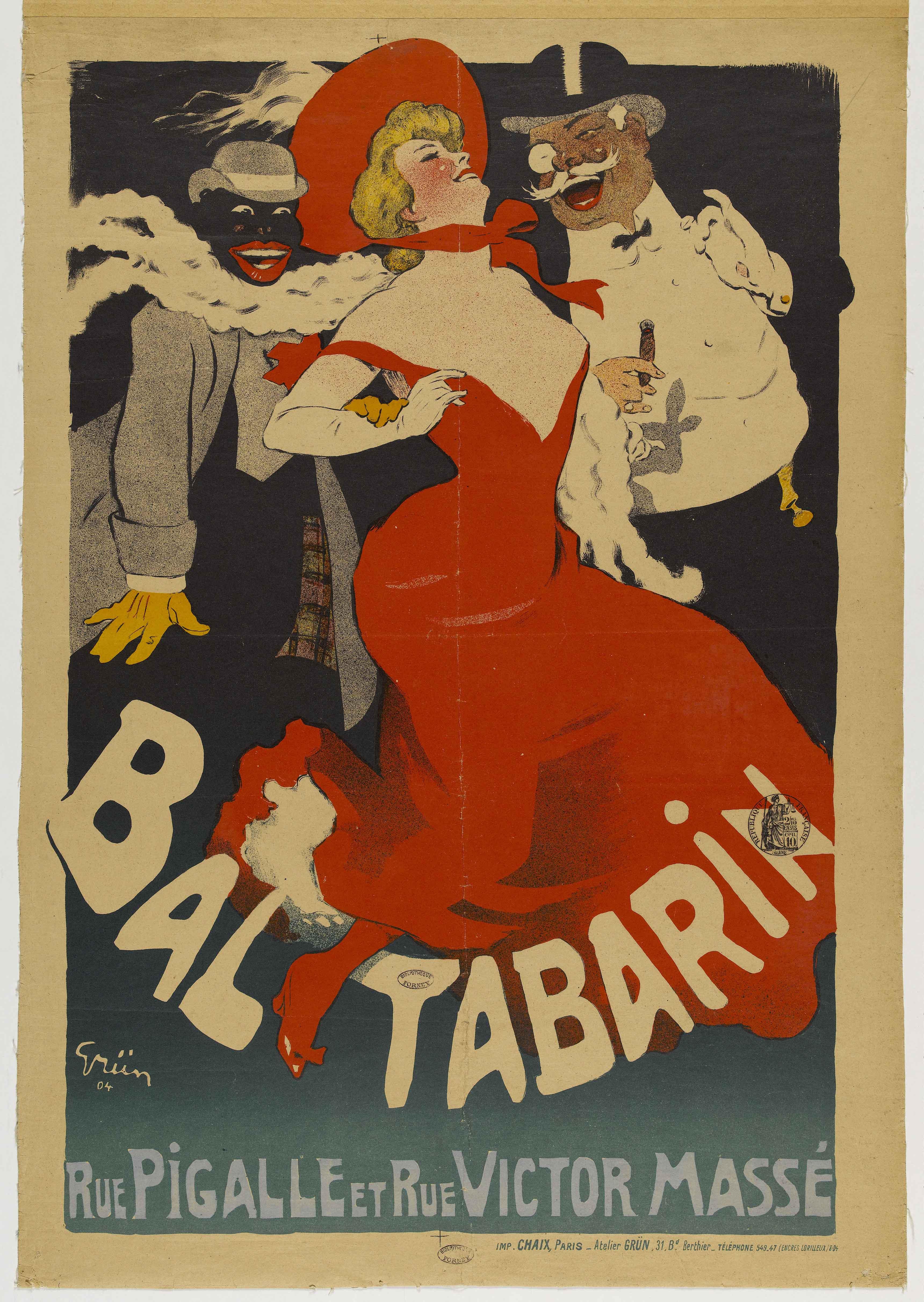 Affiche publicitaire pour le bal Tabarin, rue Pigalle et rue Victor Massé. Lithographie en couleur1904 © Grün / Bib. Forney / Roger Viollet