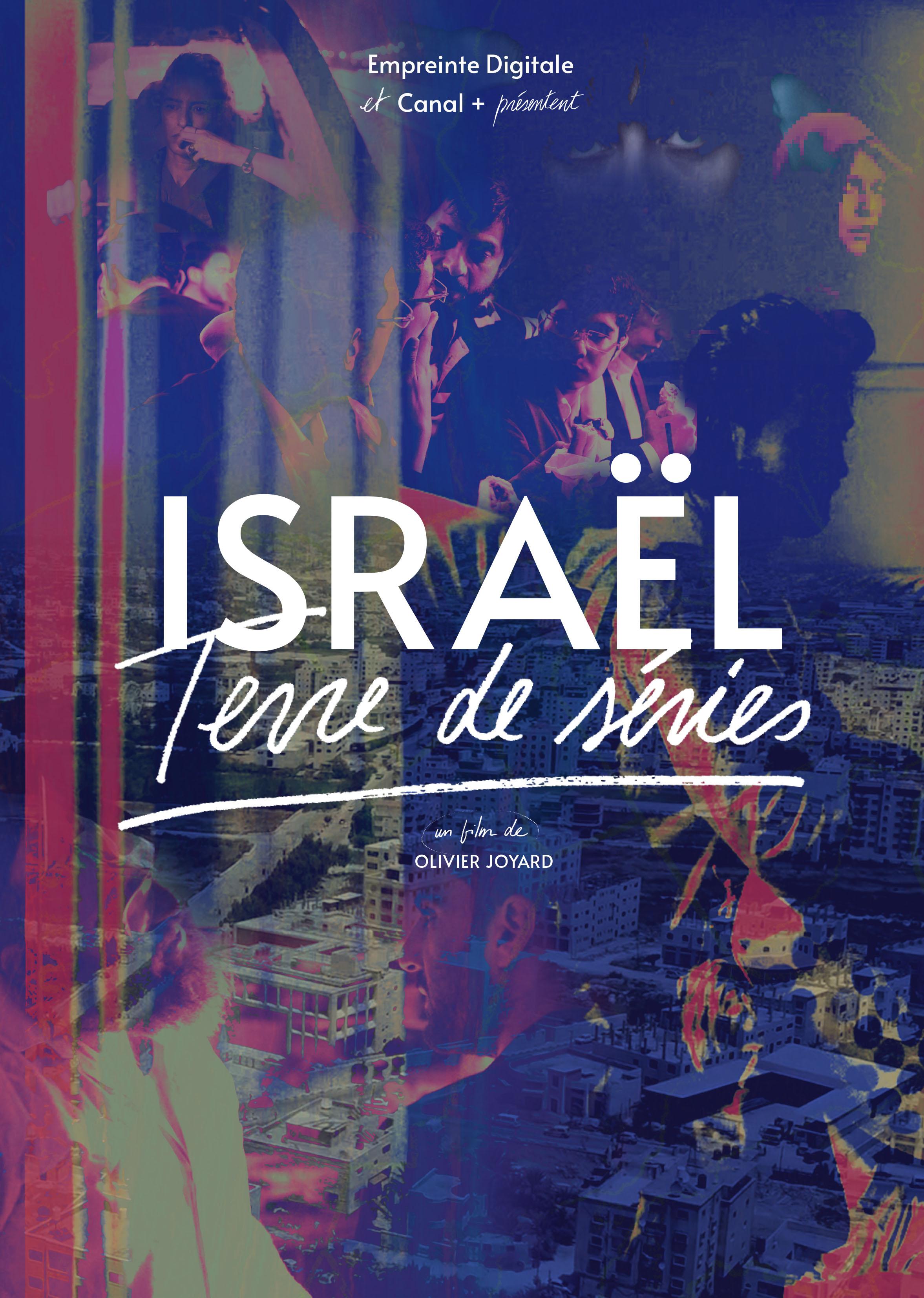 """Israël, terre de séries"" (2020) de Olivier Joyard © Canal +"