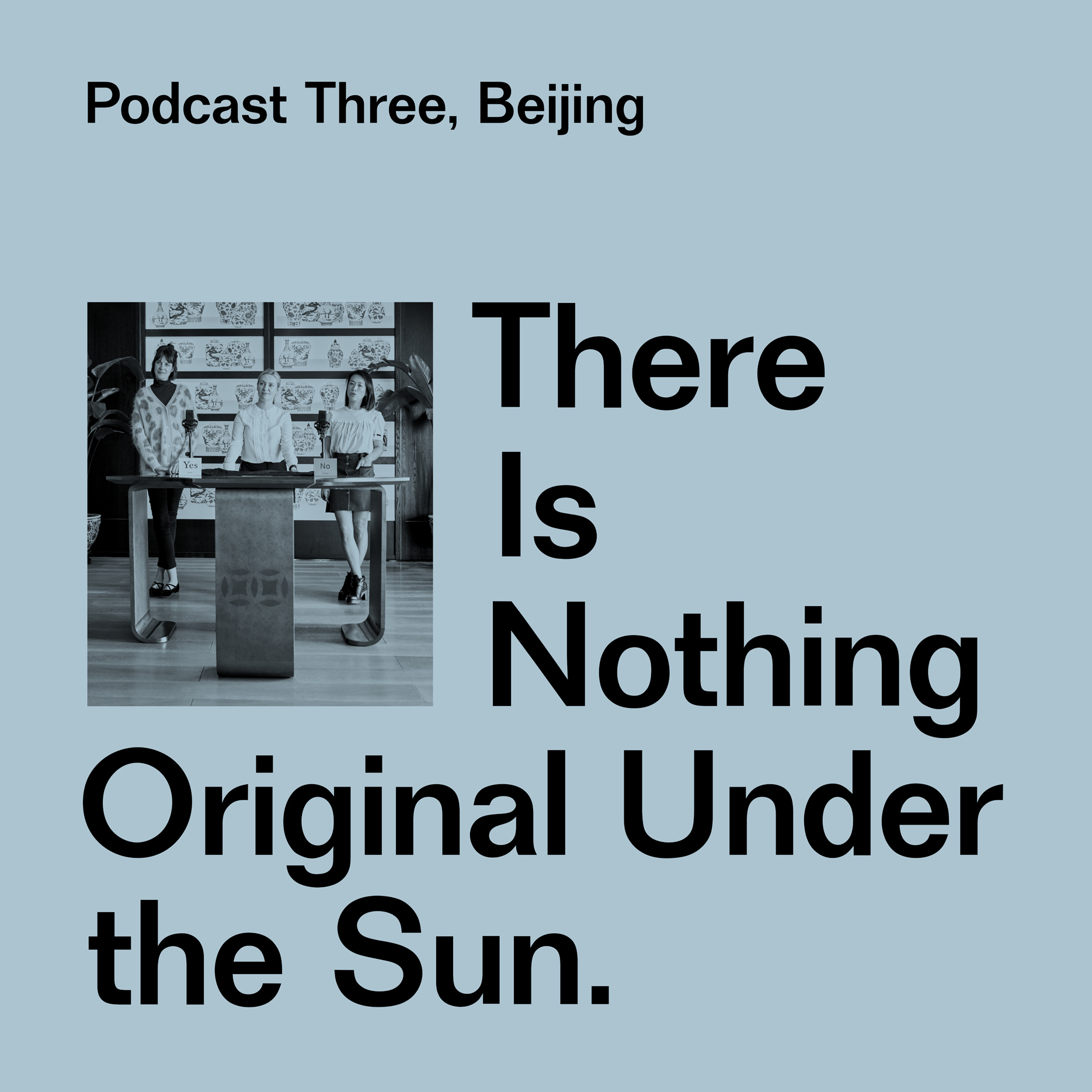 "Miu Miu Musings – Podcast 3 Pékin - ""There is nothing original under the sun"""