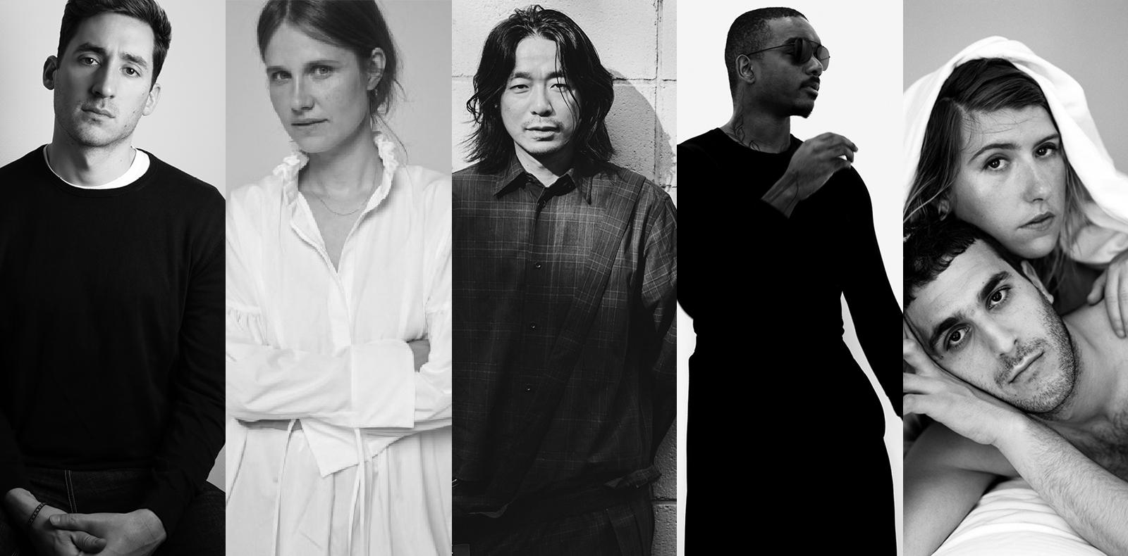 Antonin Tron (Atlein), Cecile Bahnsen, Hiromichi Ochiai (Facetasm), Samuel Ross (A cold wall),  Zoe Latta & Mike Eckhaus (Eckhaus Latta)