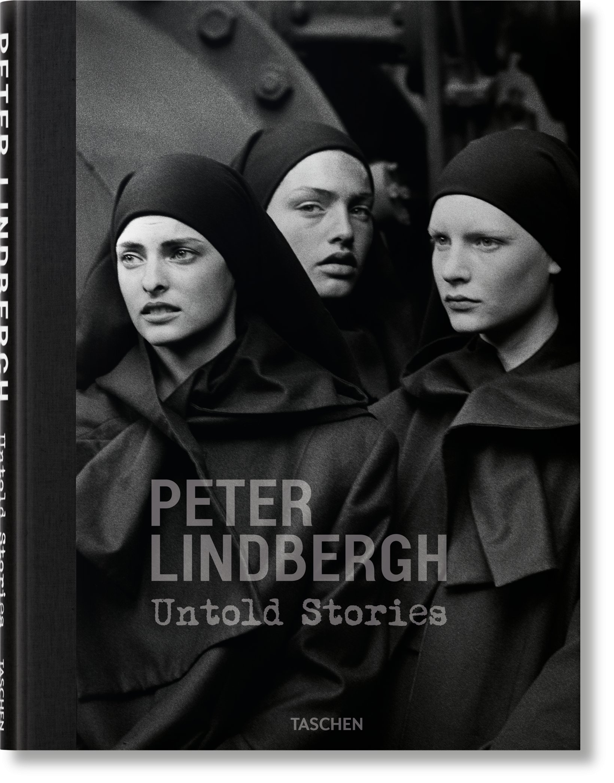 """Peter Lindbergh. Untold Stories"", Taschen."