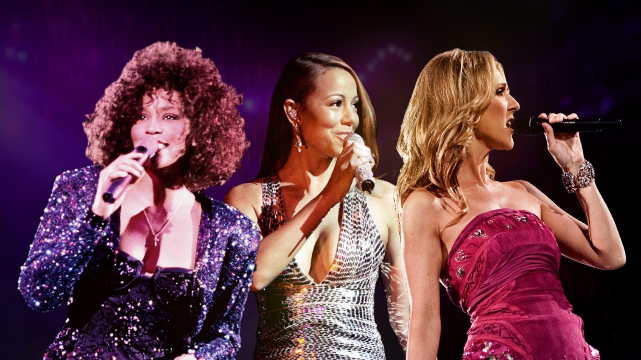 Whitney Houston, Mariah Carey et Céline Dion.