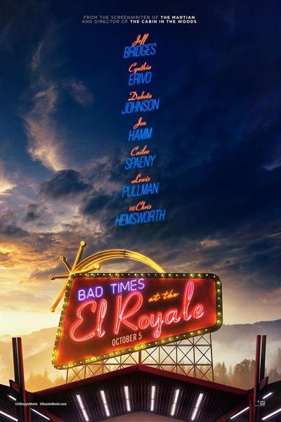 """Affiche du nouveau film de Drew Goddard """"Sale temps à l'hôtel El Royale""""."""