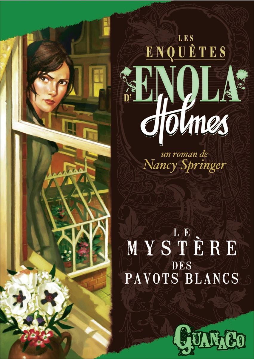 """""""Les enquêtes d'Enola Holmes"""" par Nancy Springer"""