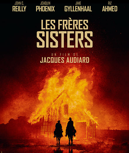 """The Sisters Brothers"": Jacques Audiard western starring Joaquin Phoenix, John C. Reilly, Jake Gyllenhaal…"